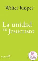 La unidad en Jesucristo. Escritos de ecumenismo II