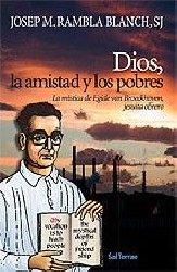 Dios, la amistad y los pobres. La mística de Egide van Broeckhoven, jesuita obrero
