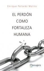 El perdón como fortaleza humana