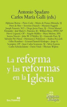 La reforma y las reformas en la Iglesia