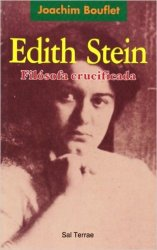 Edith Stein, filósofa crucificada
