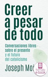 Creer a pesar de todo (Ebook)