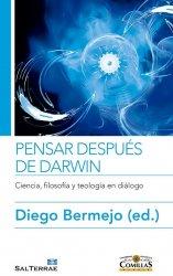 Pensar después de Darwin. Ciencia, filosofía y teología en diálogo