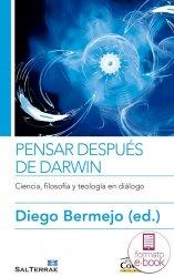 Pensar después de Darwin. Ciencia, filosofía y teología en diálogo.