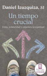 Un tiempo crucial (Ebook)