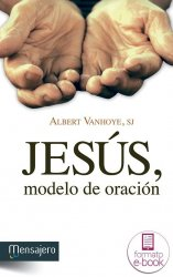 Jesús, modelo de oración (Ebook)