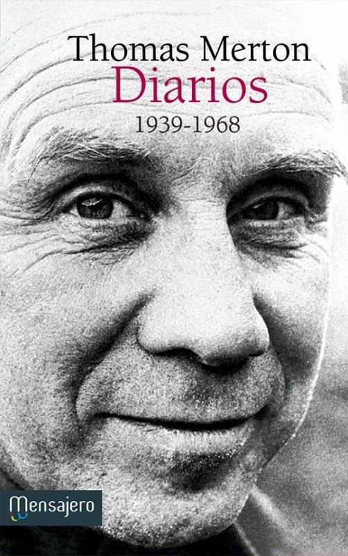 Thomas Merton. Diarios (1939-1968)