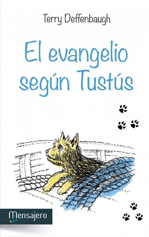 EL EVANGELIO SEGÚN TUSTÚS