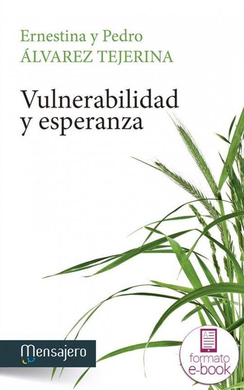 Vulnerabilidad y esperanza