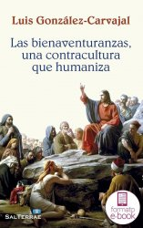 Las Bienaventuranzas, una contracultura que humaniza (Ebook)