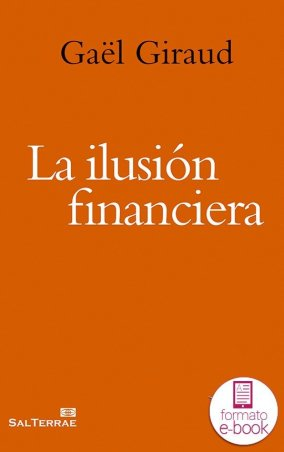 La ilusión financiera