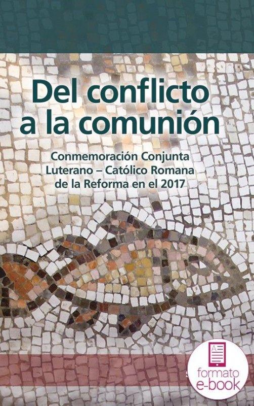 Del conflicto a la comunión