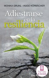 Adiestrarse en la resiliencia (Ebook)