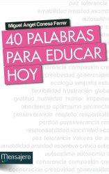 40 Palabras para educar hoy