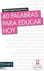 40 Palabras para educar hoy (Ebook)