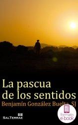 La pascua de los sentidos (Ebook)