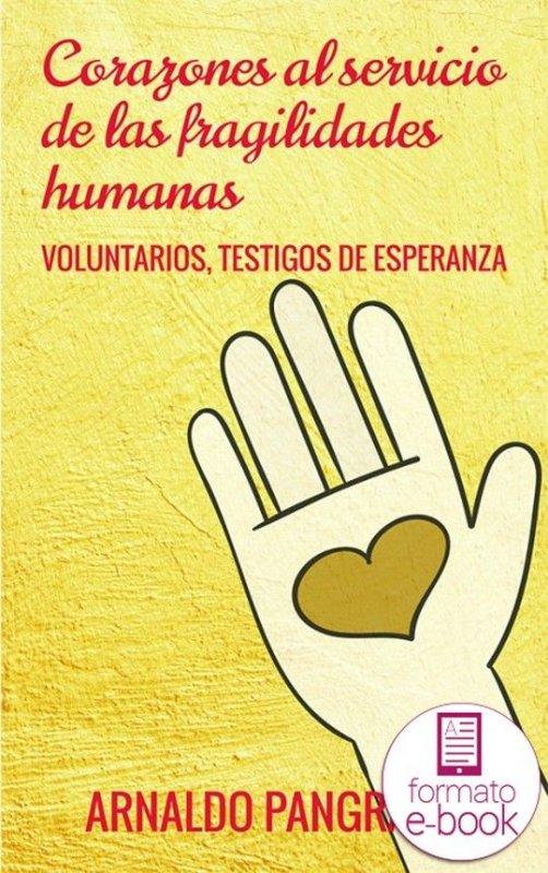 Resultado de imagen de Corazones al servicio de las fragilidades humanas