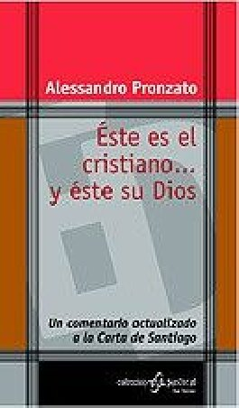 Éste es el cristiano... y éste su Dios