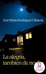 La alegría, también de noche (Ebook)