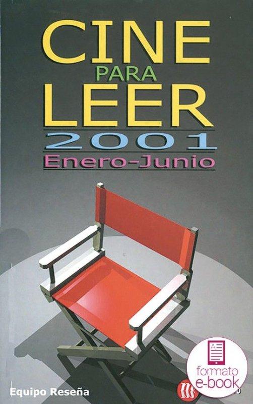 Cine para leer. Enero-junio 2001