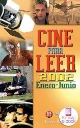 Cine para leer. Enero-junio 2002