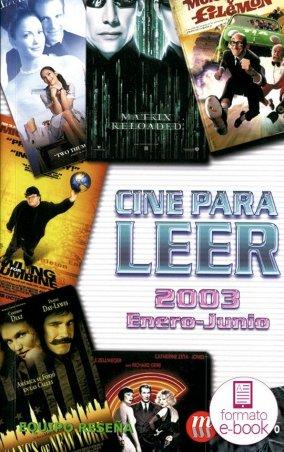 Cine para leer. Enero-junio 2003