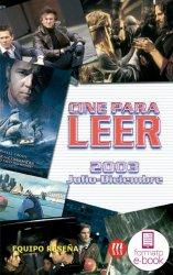 Cine para leer. Julio-diciembre 2003