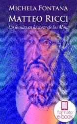 Matteo Ricci. Un jesuita en la corte de los Ming