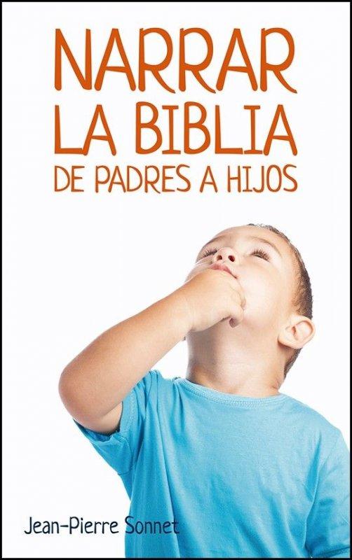 Resultado de imagen de Narrar la biblia de padres a hijos