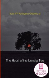 The Heart of the Lonely Tree (Ebook)