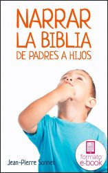 Narrar la Biblia de padres a hijos