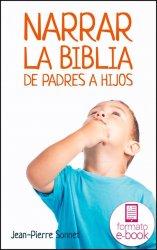 Narrar la Biblia de padres a hijos (Ebook)