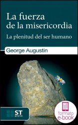 La fuerza de la misericordia (Ebook)
