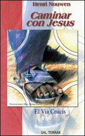 Caminar con Jesús. El Via Crucis