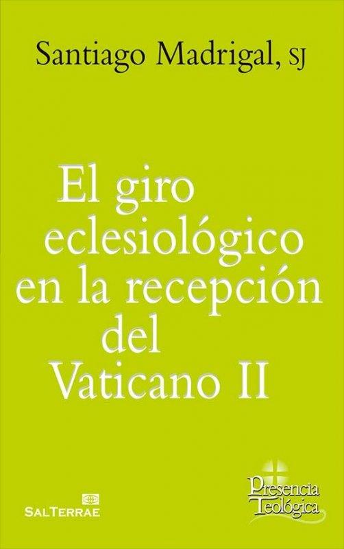 El giro eclesiológico en la recepcción del Vaticano II