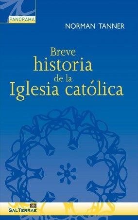 Breve historia de la Iglesia católica