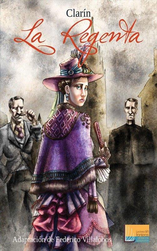 La Regenta. Adaptación de Federico Villalobos
