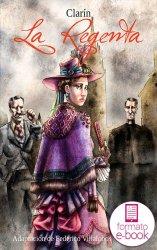 La Regenta. Adaptación de Federico Villalobos. Ebook