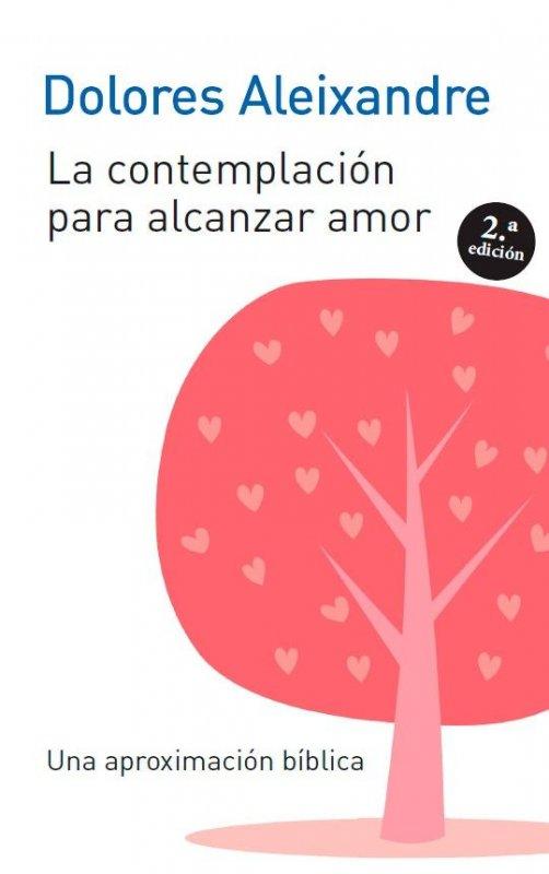La contemplación para alcanzar el amor