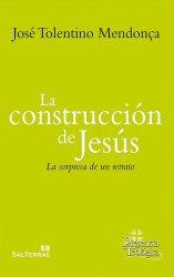 La construcción de Jesús