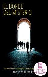 El borde del misterio. Tener fe en tiempos de incertidumbre. Ebook