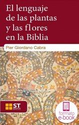 El lenguaje de las plantas y las flores en la Biblia (Ebook)