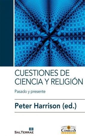 Cuestiones de ciencia y religión. Pasado y presente