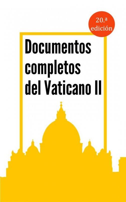 DOCUMENTOS COMPLETOS DEL VATICANO II