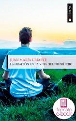 La oración en la vida del presbítero (Ebook)