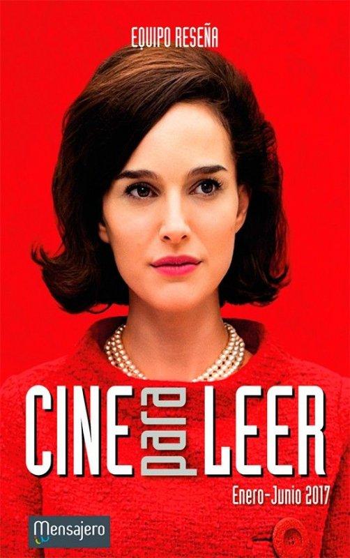 Cine para leer. Enero-Junio 2017