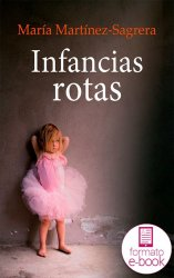 Infancias rotas. Ebook