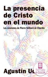 La presencia de Cristo en el mundo (Ebook)