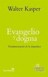 Evangelio y dogma. Obra completa de Walter Kasper - Volumen 7