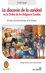 La diaconía de la caridad en la Orden de los Religiosos Camilos. El cuarto voto de los Ministros de los Enfermos